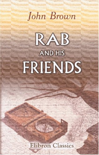 9780543875983: Rab and His Friends