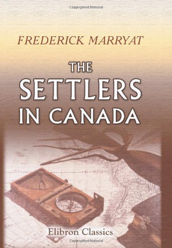 9780543876409: The Settlers in Canada