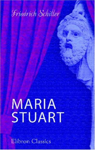 9780543876720: Maria Stuart (German Edition)
