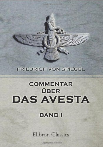 9780543885746: Commentar über das Avesta: Band 1: Der Vendîdâd (German Edition)
