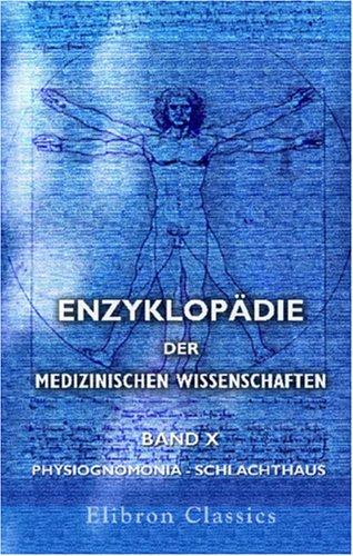 9780543886187: Enzyklopädie der medizinischen Wissenschaften: Nach dem Dictionnaire de médecine frei bearbeitet und mit nötigen Zusätzen versehen. In Verbindung mit ... - Schlachthaus (German Edition)