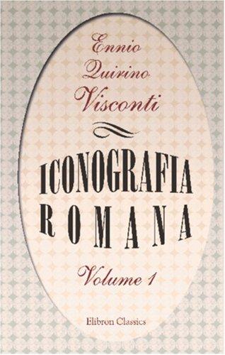 9780543888952: Iconografia romana: Tomo 1 (Italian Edition)