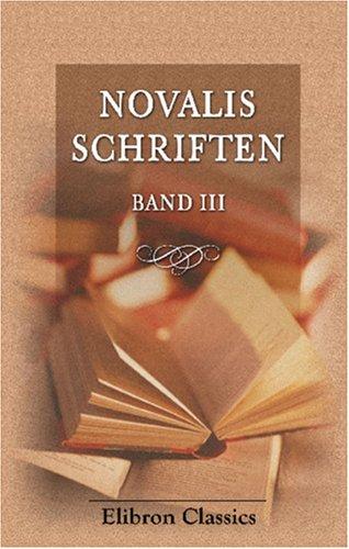 9780543891358: Novalis Schriften: Band 3 (German Edition)