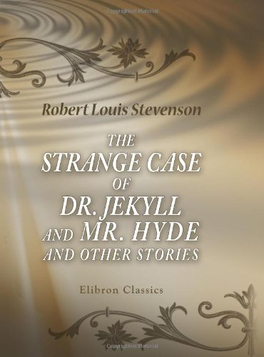 9780543892690 - Stevenson, Robert Louis: The Strange Case of Dr. Jekyll and Mr. Hyde and Other Stories - Livre