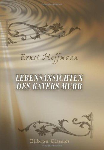 9780543893475 - Ernst Theodor Amadeus Hoffmann: Lebensansichten des Katers Murr - Buch