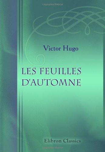 9780543893635: Les feuilles d'automne (French Edition)