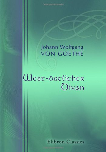 9780543893772: West-östlicher Divan (German Edition)