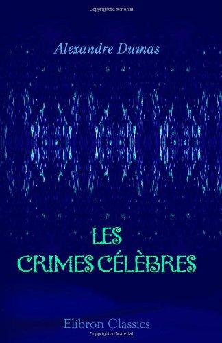9780543893833: Les crimes célèbres (French Edition)