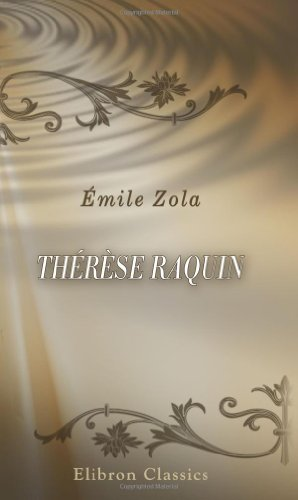 9780543893857: Thérèse Raquin (French Edition)
