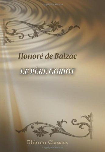 9780543894175: Le Père Goriot (French Edition)