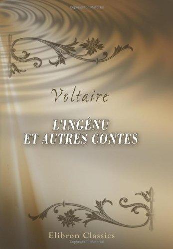 9780543894694: L'Ingénu et autres contes (French Edition)