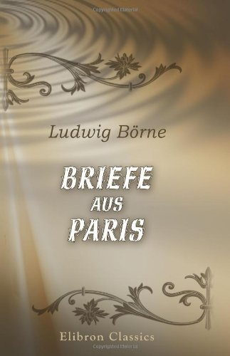 9780543894946: Briefe aus Paris
