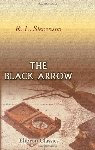 9780543896605: The Black Arrow