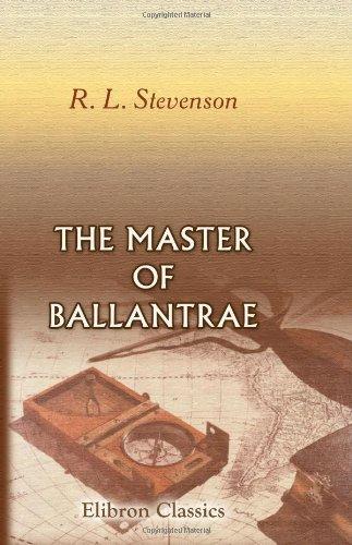 9780543896728: The Master of Ballantrae