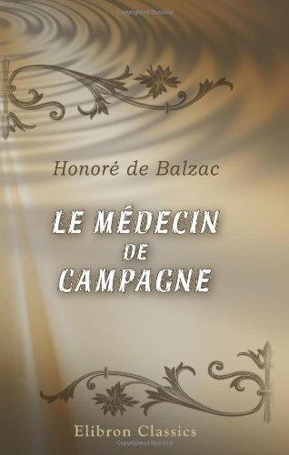 9780543896780: Le Médecin de campagne (French Edition)