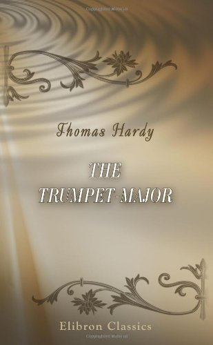 9780543896803: The Trumpet-Major