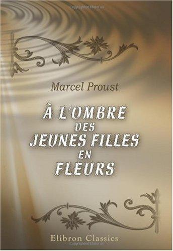 9780543897961: À l'ombre des jeunes filles en fleurs (French Edition)