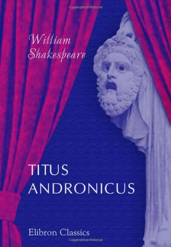 9780543898562: Titus Andronicus