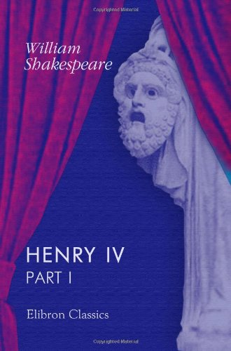 9780543898609: Henry IV: Part I