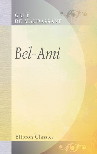 9780543898647: Bel-Ami
