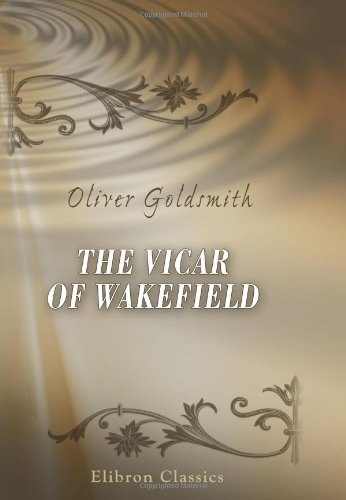 9780543899262: The Vicar of Wakefield