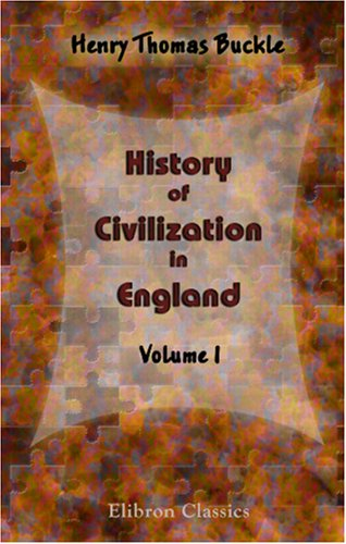 9780543900180: History of Civilization in England: Volume 1
