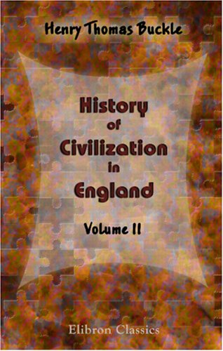 9780543900203: History of Civilization in England: Volume 2