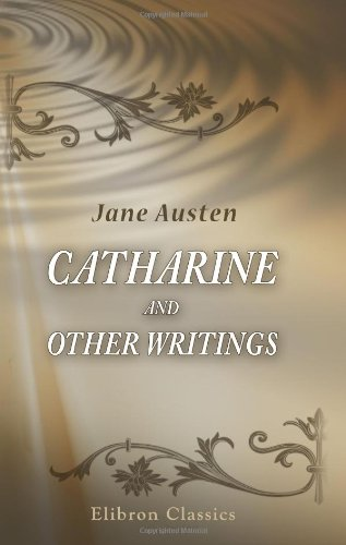 9780543900845: Catharine and Other Writings