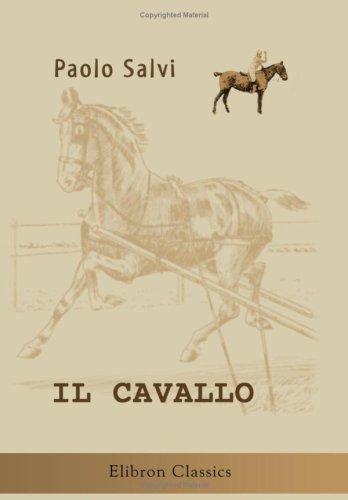 9780543900968: Il Cavallo: Il suo allevamento, la sua storia