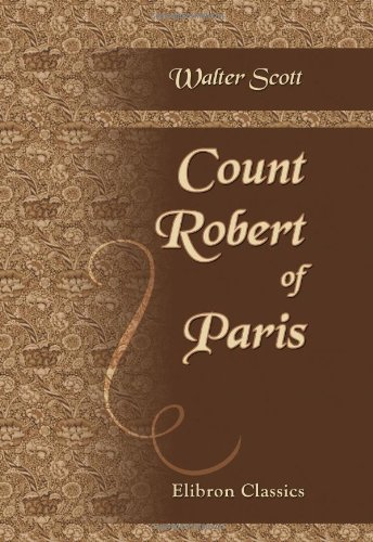 9780543901064: Count Robert of Paris