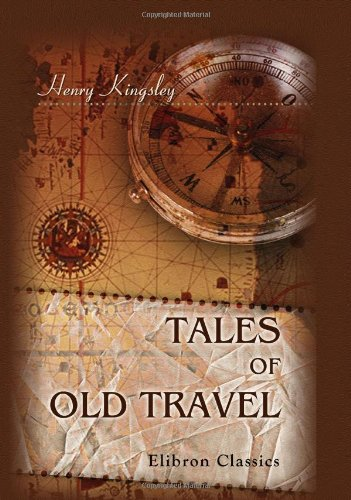 9780543901224: Tales of Old Travel