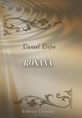 9780543901965: Roxana