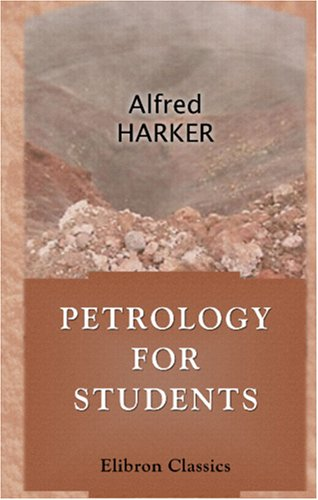 9780543902801: Petrology for Students