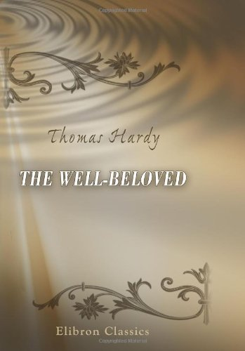 9780543903327: The Well-Beloved