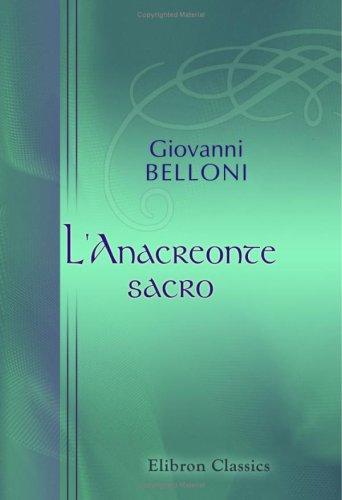 9780543903549: L'Anacreonte sacro: Odi ed inni