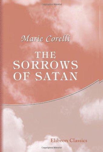 9780543903860: The Sorrows of Satan