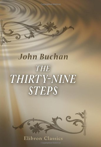 9780543903884: The Thirty-Nine Steps