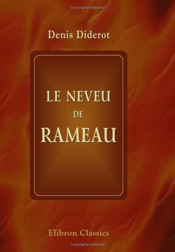 9780543908469: Le neveu de Rameau: Nouvelle édition revue et corrigée sur les différents textes avec une introduction par Charles Asselineau