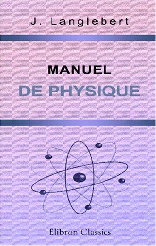 9780543911568: Manuel de physique
