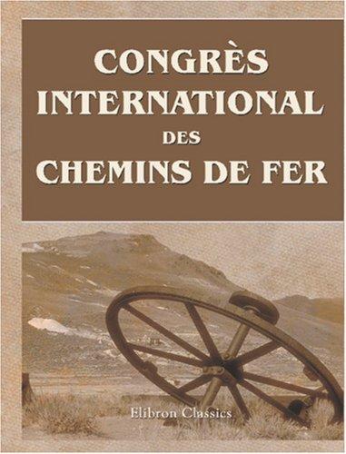 9780543914804: Congrès international des chemins de fer: Septième session. Washington: Avril - May 1905. Compte rendu sommaire