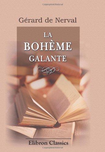 9780543917164: La boh�me galante