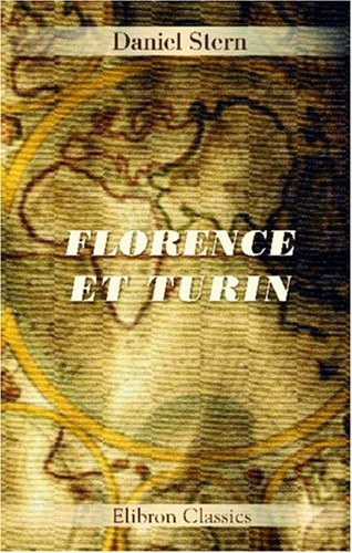 9780543917607: Florence et Turin