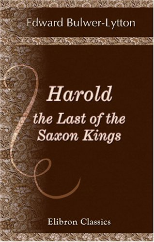 9780543919083: Harold, the Last of the Saxon Kings
