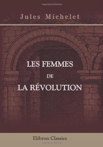 9780543919786: Les femmes de la révolution (French Edition)