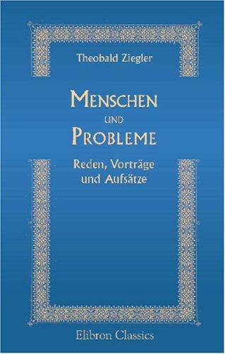 9780543920607: Menschen und Probleme: Reden, Vorträge und Aufsätze