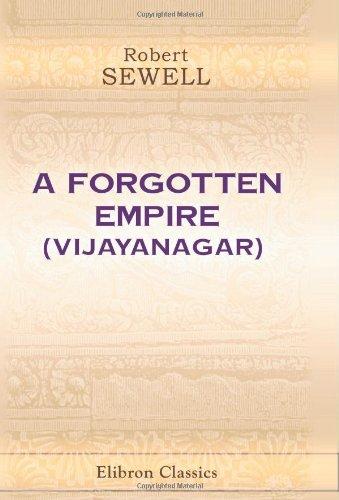 9780543925886: A Forgotten Empire (Vijayanagar): A Contribution to the History of India