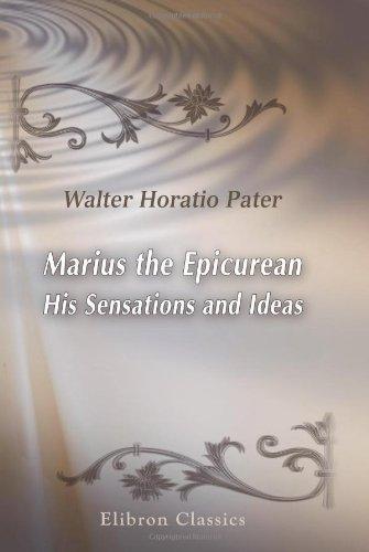 9780543926579: Marius the Epicurean. His Sensations and Ideas