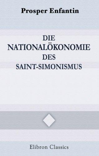 9780543931894: Die Nationalökonomie des Saint-Simonismus: Mit einer Einleitung: Saint-Simon und der Saint-Simonismus von Georg Adler (1863-1908)