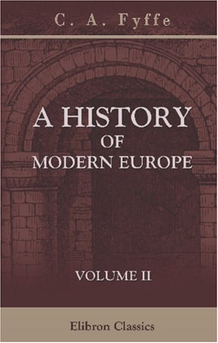 9780543932594: A History of Modern Europe: Volume 2