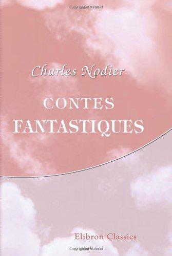 9780543932631: Contes fantastiques